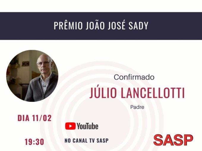 Prêmio João José Sady a importância dos Direitos Humanos para São Paulo.